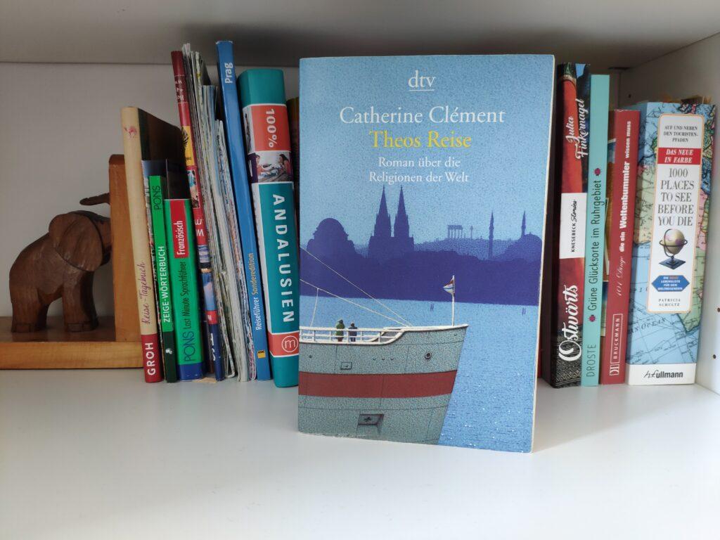 Buch Theos Reise ein Roman über die Religionen der Welt von Catherine Clément.