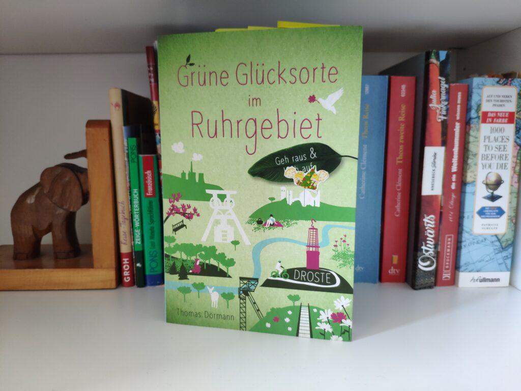 Buch grüne Glücksorte im Ruhrgebiet von THomas Dörmann.
