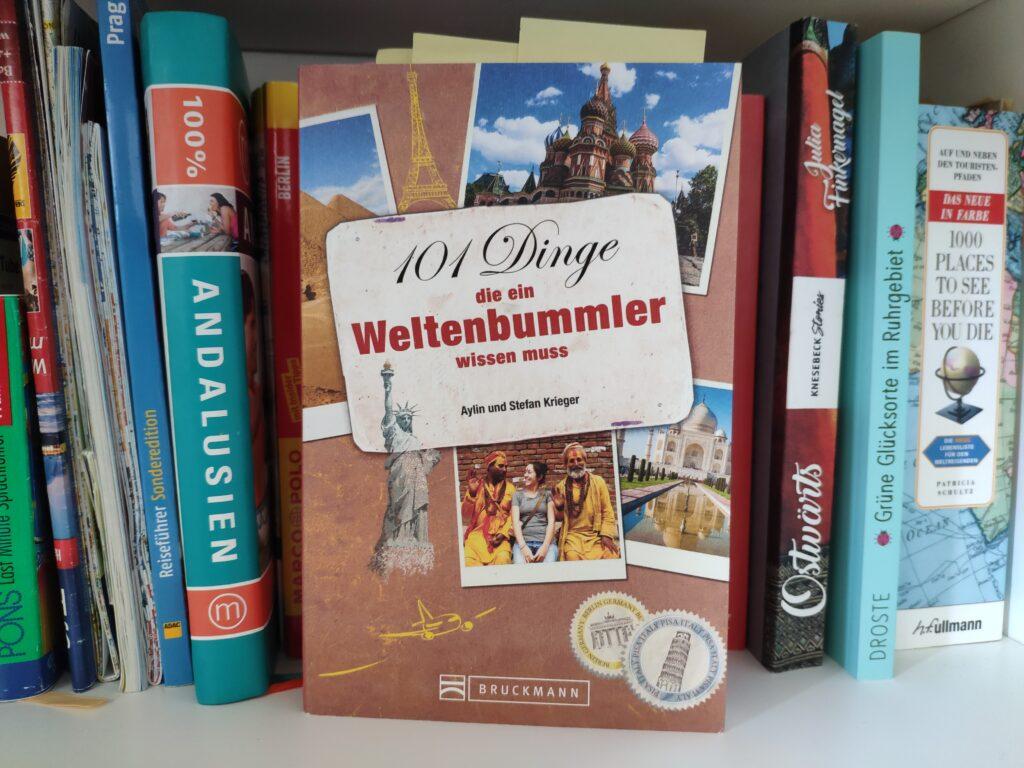 Buch 101 Dinge, die ein Weltenbummler wissen muss von Stephan Krieger.
