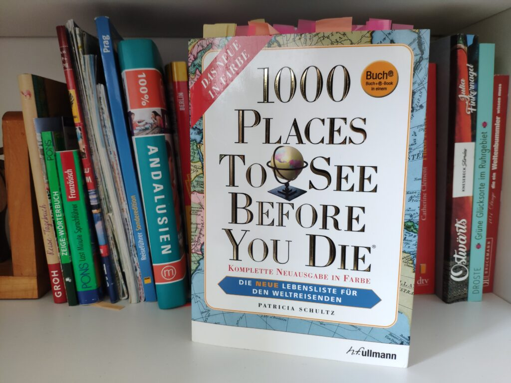 Buch 1000 Places To See Before You Die von Patricia Schultz.